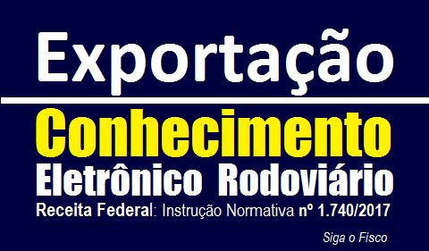 Exportação: Receita estabelece regras do Conhecimento Eletrônico Rodoviário 2