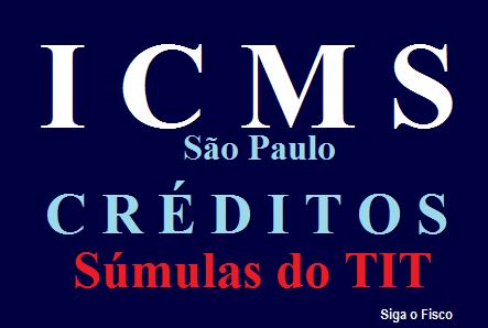 ICMS/SP – TIT consolida entendimento sobre crédito do imposto 2