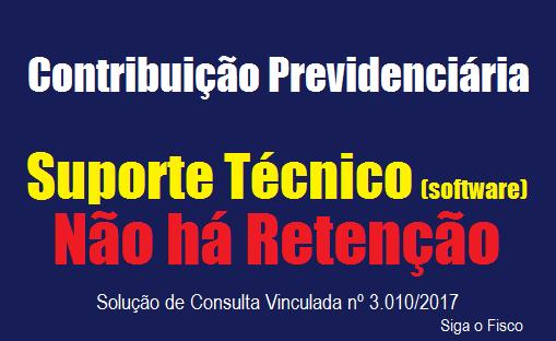 Retenção de Contribuição Previdenciária e o serviço de Suporte Técnico 2