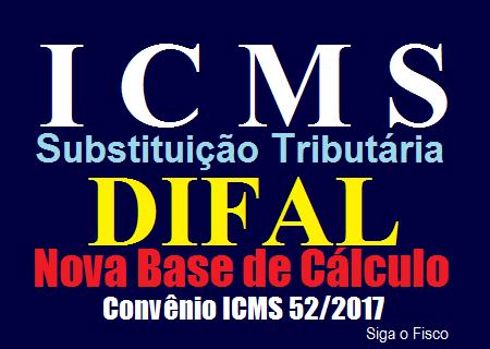 ICMS-ST Difal e o novo cálculo a partir de 2018 3