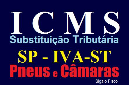 ICMS-ST: SP altera IVA-ST de Pneus e Câmaras de Ar a partir de 1º de novembro 3