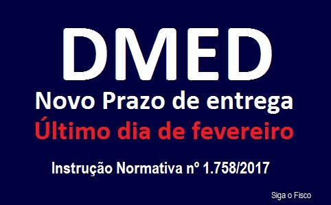 DMED - Prazo de entrega é antecipado para fevereiro 2