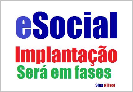 eSocial: Implantação será em fases 2
