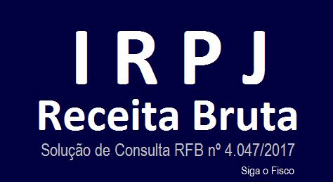 IRPJ: Receita Bruta não contempla IPI e o ICMS-ST 4