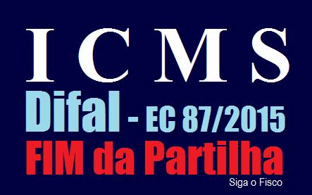 ICMS - DIFAL da EC 87/2015: Quem ganha e quem perde com o fim da partilha? 4