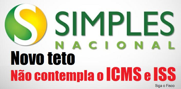 Novo teto do Simples Nacional não contempla o ICMS e o ISS 6