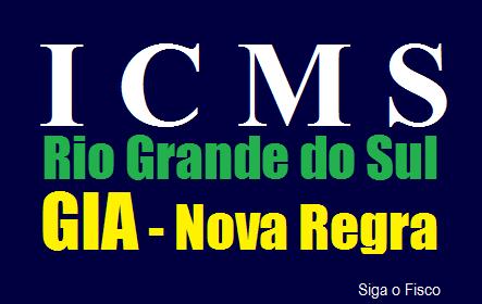 ICMS/RS - Geração da GIA exigirá EFD validada e assinada 2