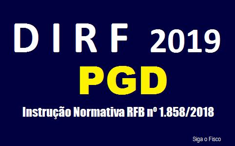DIRF 2019 - Receita aprova PGD 2