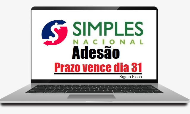 Simples Nacional: Adesão termina hoje, 31/01 mas regularização tributária pode ser feita até dia 08/02 2