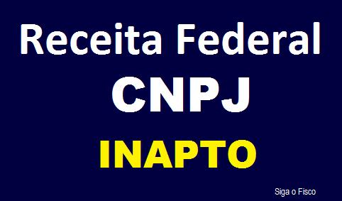 CNPJ Inapto - Receita Federal declara inaptidão de mais de 3 milhões de CNPJ 2