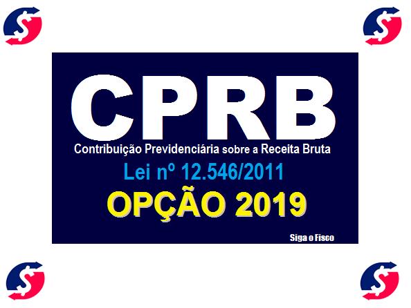 CPRB - Opção 2019 pela desoneração da folha de pagamento 3