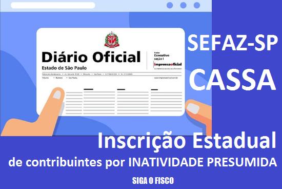 SEFAZ-SP Cassa Inscrição Estadual de contribuintes por inatividade presumida 1