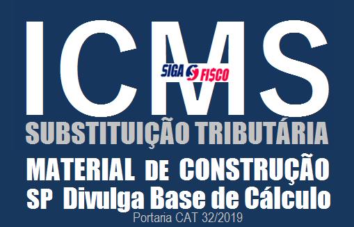 ICMS-ST – SP divulga lista de IVA de material de construção 1