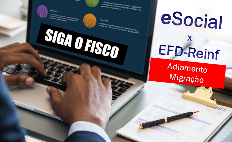 eSocial x EFD-Reinf: Migração e Adiamento 1