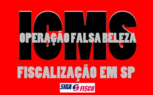 """ICMS/SP: Deflagrada operação """"Falsa Beleza"""" contra esquema de cosméticos 1"""