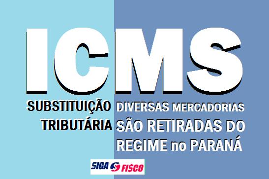 ICMS-ST – Paraná retira diversas mercadorias do regime, medida visa garantir competitividade 1