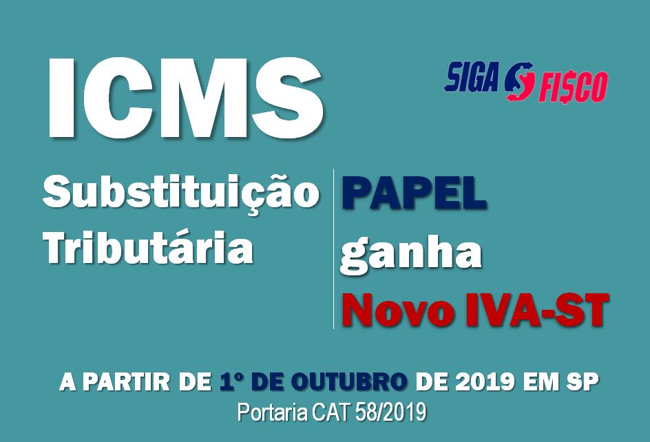 ICMS-ST: Governo paulista divulga novo IVA-ST sobre operações com papel 12