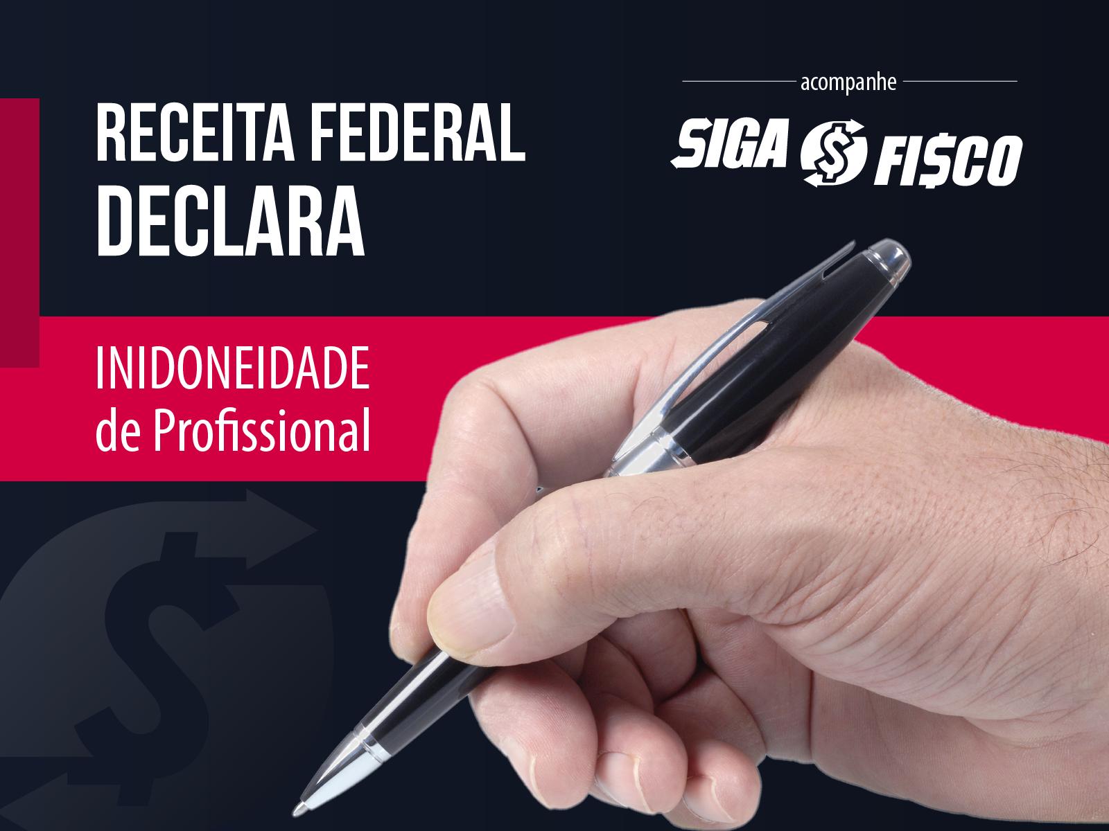 Profissional contábil é declarado inidôneo pela Receita Federal 1