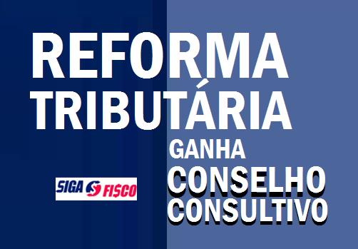 Receita cria conselho de especialistas para a Reforma Tributária 1