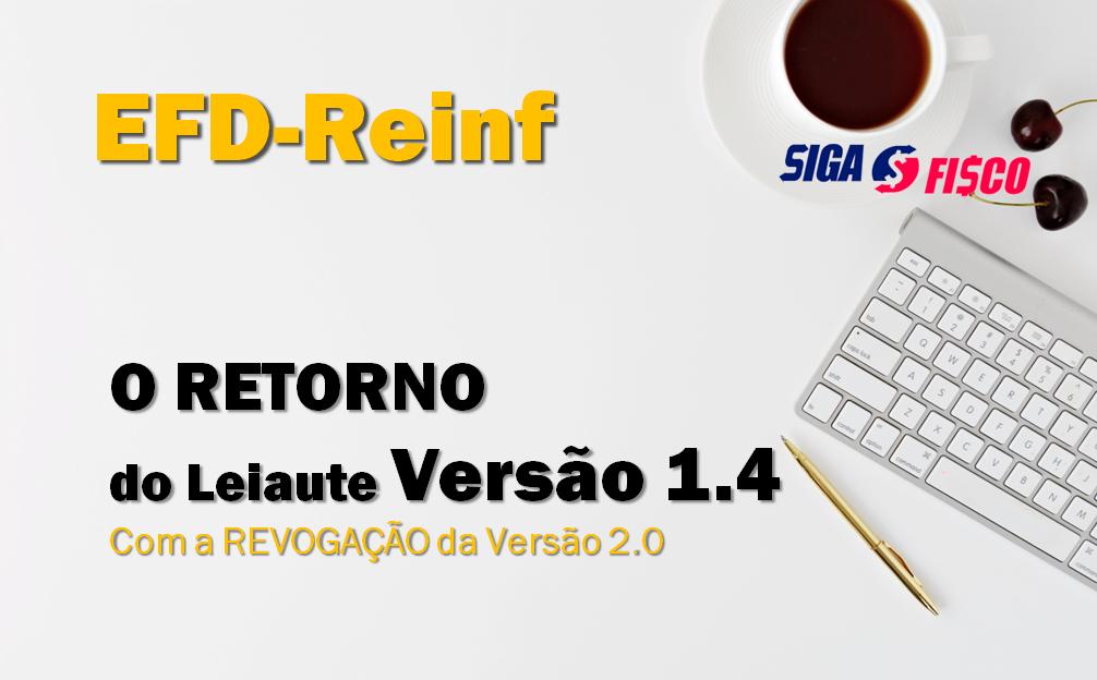 EFD-Reinf: Receita declara O retorno do leiaute 1.4 da obrigação 2