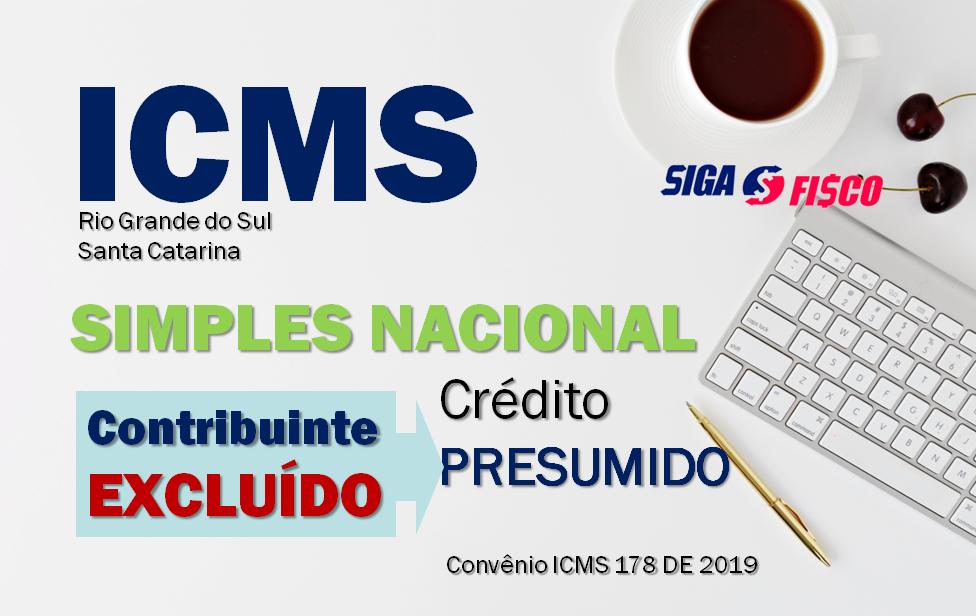 ICMS: CONFAZ facilita operação de contribuinte excluído do Simples Nacional 1
