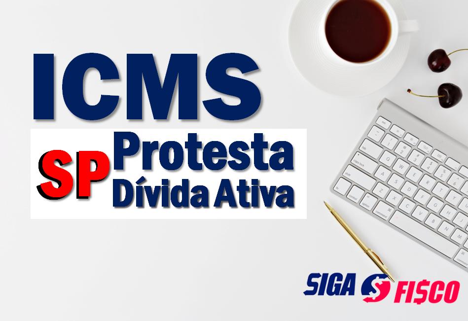 Por que Dívidas Ativas de ICMS são protestadas 1
