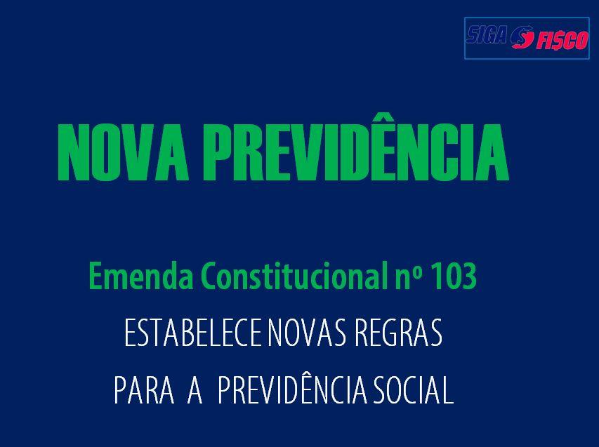 Emenda Constitucional nº 103 que traz Novas Regras da Previdência é publicada 1