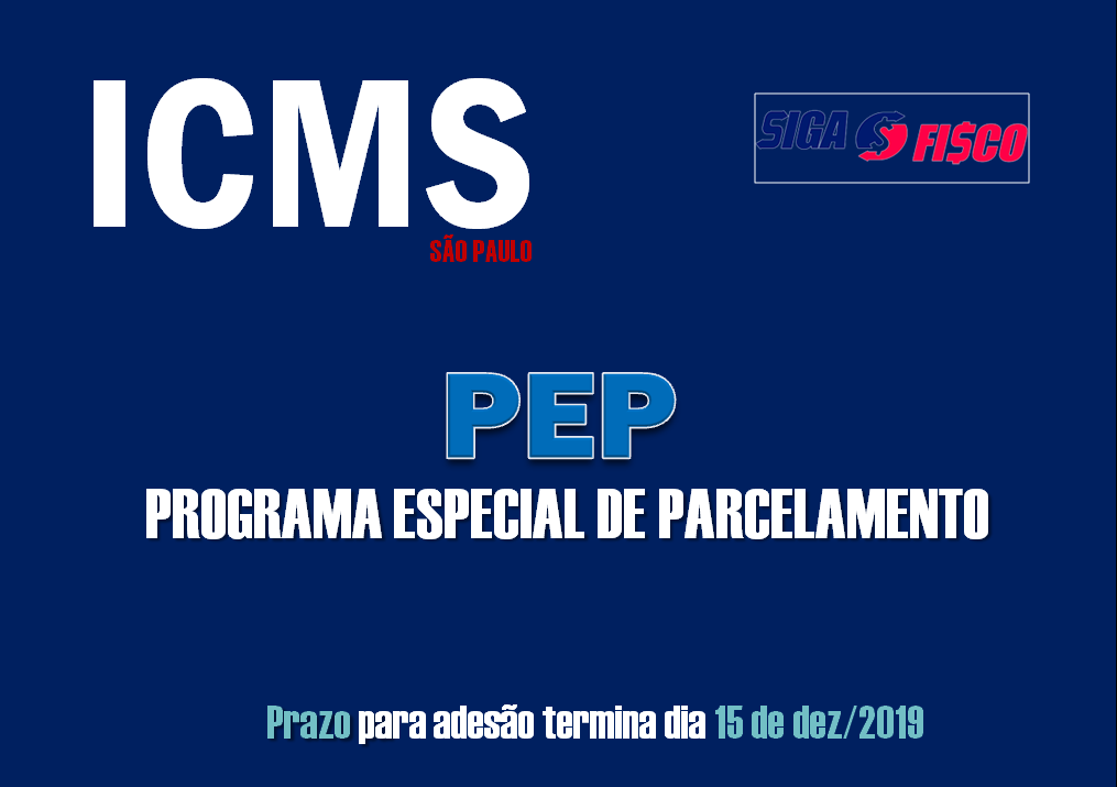PEP: Débitos de ICMS em SP podem ser parcelados em até 60 meses com redução de juros e multa 1