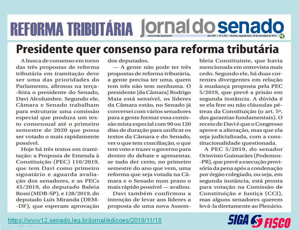Presidente quer consenso para Reforma Tributária 2