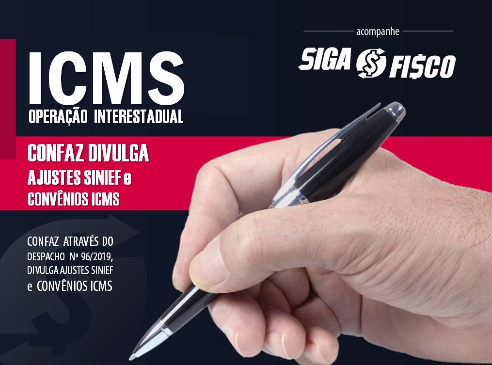 ICMS: CONFAZ publica diversos Ajustes SINIEF e Convênios ICMS 1