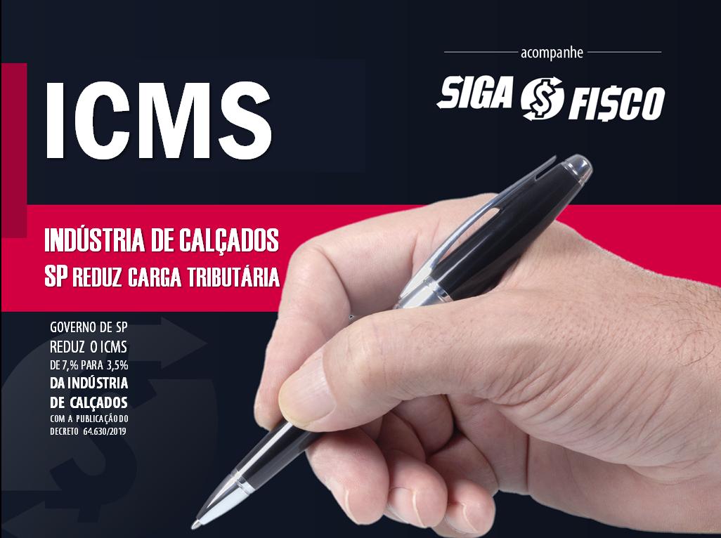 ICMS: Indústria de calçados em SP terá carga tributária de até 3,5% 2