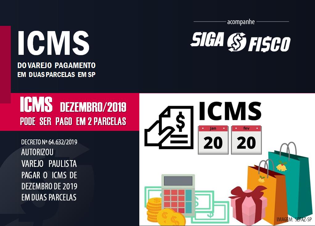 Varejo paulista poderá pagar ICMS de dezembro em duas parcelas 1