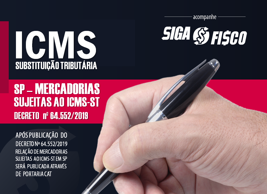 SP: Mercadorias sujeitas ao ICMS-ST serão divulgadas em Portaria CAT 1