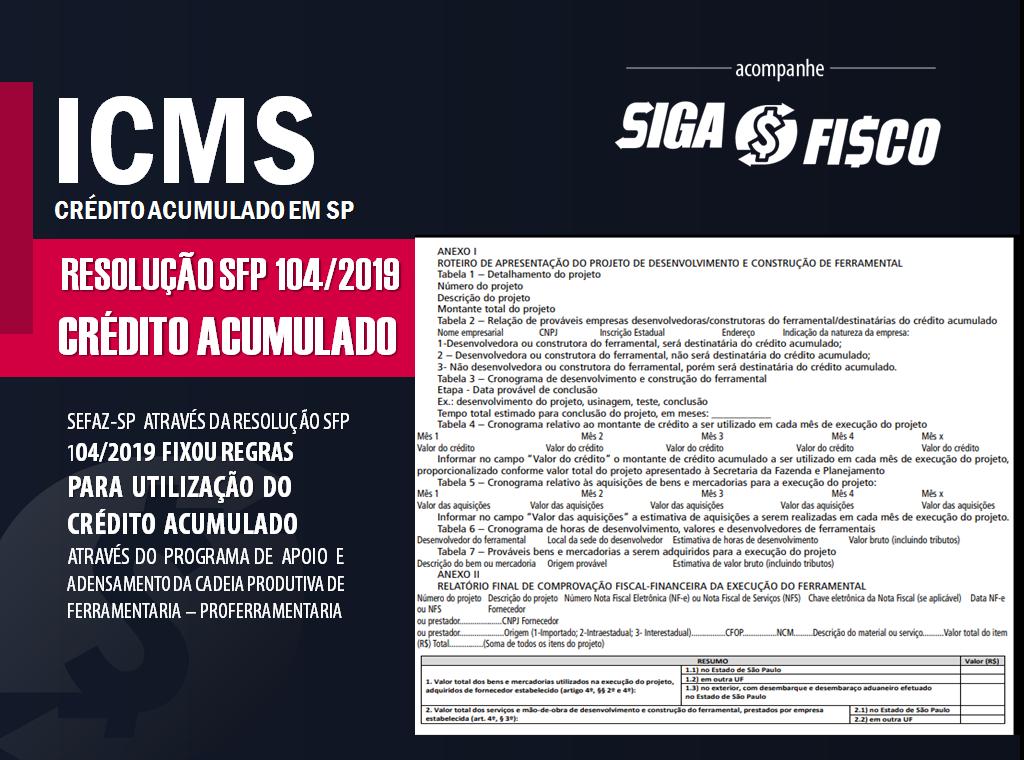 ICMS: Crédito Acumulado poderá ser utilizado pela indústria de ferramentaria em SP 2
