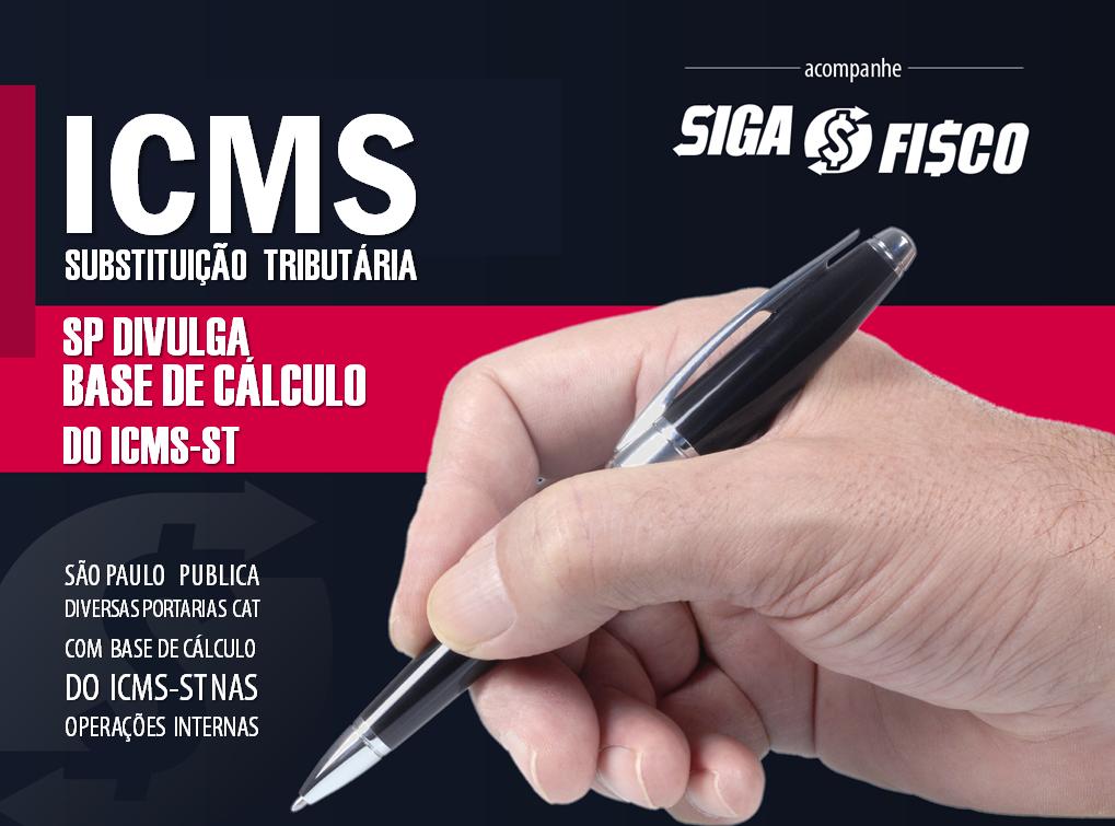 ICMS-ST: SP publica diversas Portarias que fixam base de cálculo do imposto 1