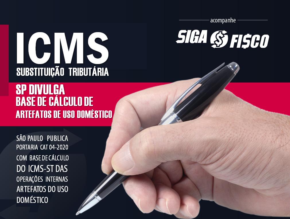 ICMS-ST: SP divulga novo IVA-ST para Artefatos de uso doméstico 1