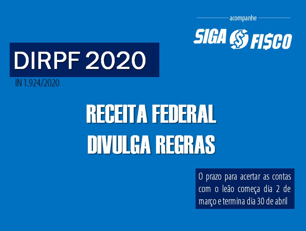Receita Federal divulga regras da DIRPF 2020 1
