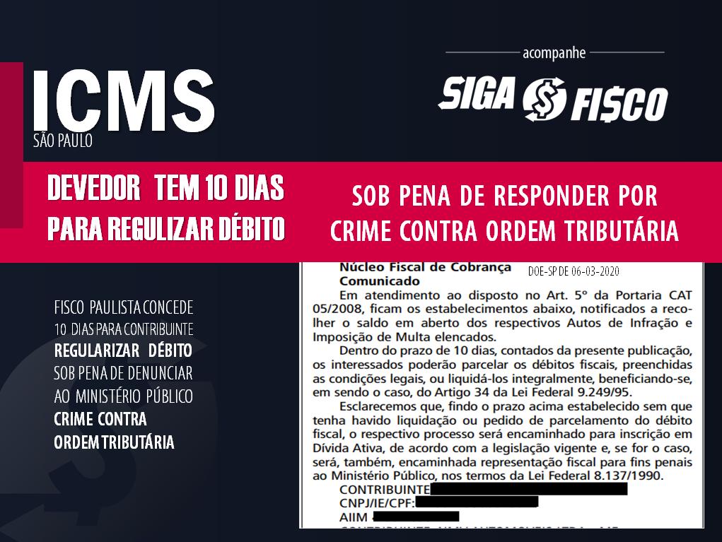 ICMS: Contribuinte em SP que não liquidar dívida em 10 dias poderá responder por Crime Contra a Ordem Tributária 1
