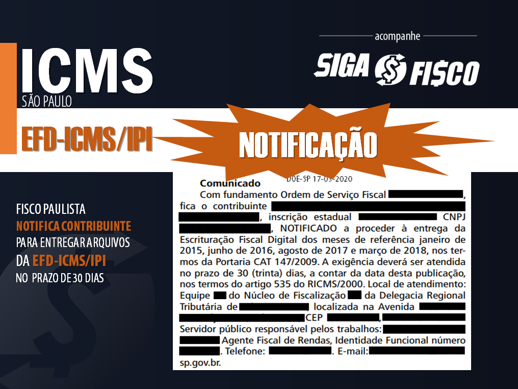 ICMS: Fisco paulista Notifica contribuinte para entregar arquivos da EFD 1