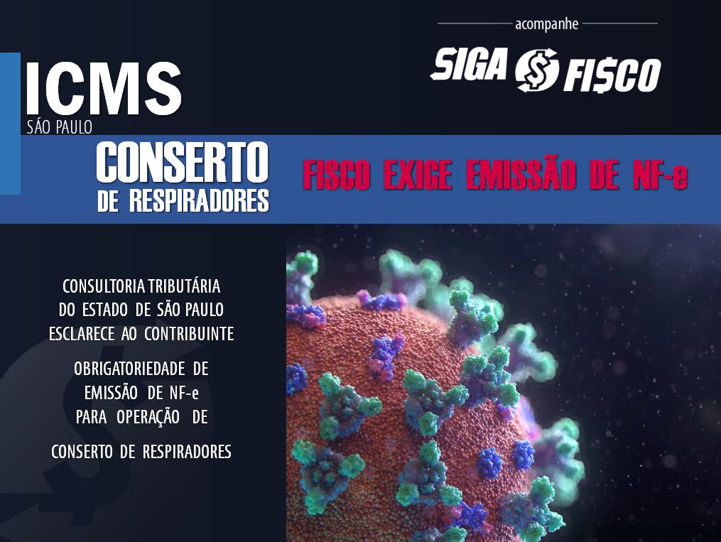 ICMS: Fisco paulista exige emissão de NF-e no Conserto de Respiradores 1