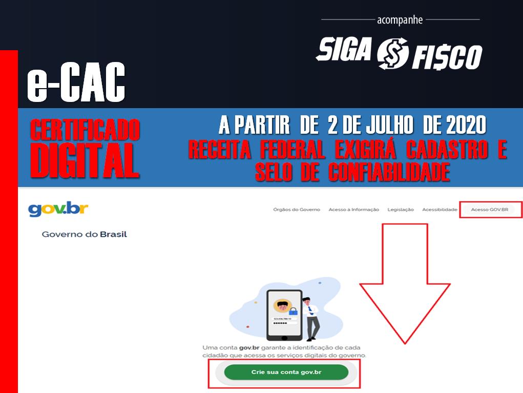 e-CAC x Certificado Digital: Para acessar a partir de 2 de julho Receita Federal exige cadastro 3