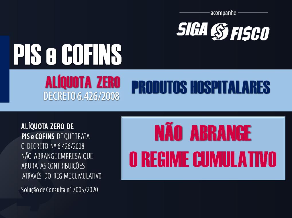 PIS / COFINS: alíquota zero está restrita ao Regime Não Cumulativo 1