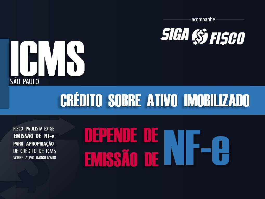 ICMS: Crédito sobre ativo imobilizado e a exigência da emissão de NF-e 1