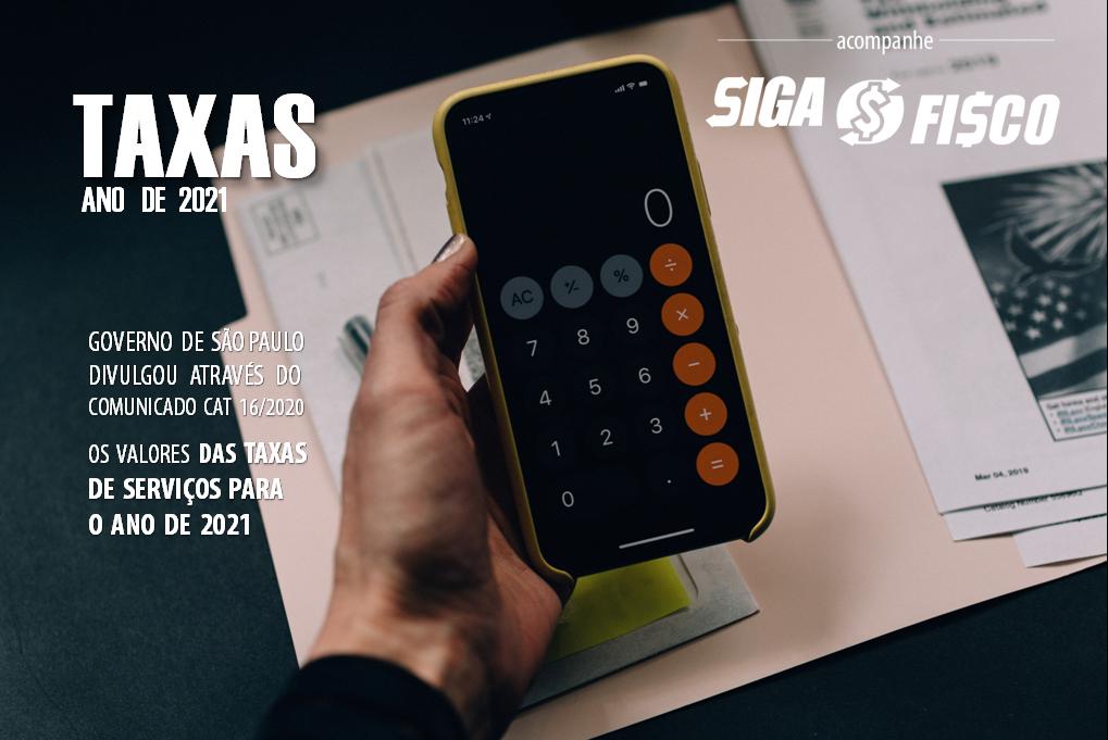 Taxa de Serviços: Estado de SP divulga valores para 2021 1